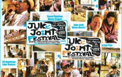 2014 – 11th Annual Edition of Juke Joint Festival & Related Events!