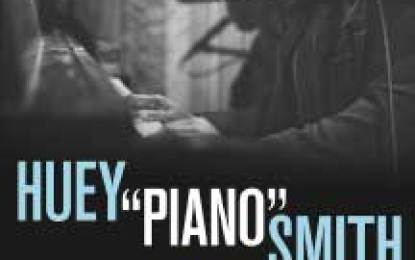 Biography of New Orleans R&B Music Legend and Rock and Roll pioneer Huey 'Piano' Smith