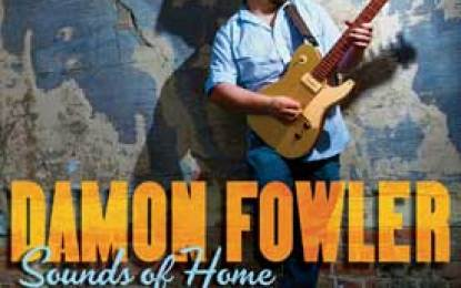 Damon Fowler :: SOUNDS OF HOME