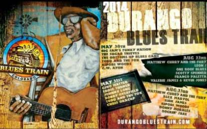 One Week 'till The Durango Blues Train ~ May 30-31, 2014
