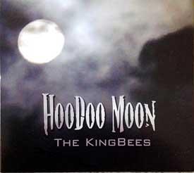 The Kingbees Hoodoo Moon