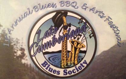 Lake Cumberland Blues Society presents the 1st Blues, BBQ & Arts Festival – Saturday, September 13