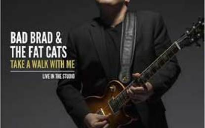 Bad Brad & The Fat Cats :: TAKE A WALK WITH ME