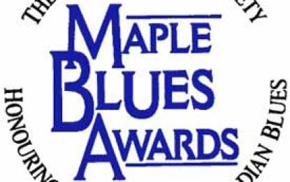 The 18th Annual Maple Blues Awards Jan 19 in Toronto