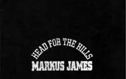 Markus James :: HEAD FOR THE HILLS