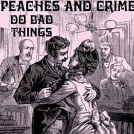 Peaches and Crime