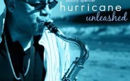 "Bobby ""Hurricane"" Spencer :: HURRICANE UNLEASHED"