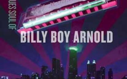 Billy Boy Arnold :: THE BLUES SOUL OF BILLY BOY ARNOLD