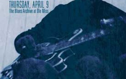 """""""Blues Today Symposium"""" at the University of Mississippi April 9"""
