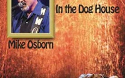 Mike Osborn :: IN THE DOG HOUSE