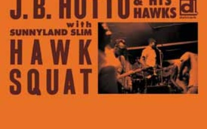 J.B. Hutto & His Hawks with Sunnyland Slim :: HAWK SQUAT