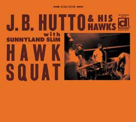 J.B. Hutto & His Hawks with Sunnyland Slim