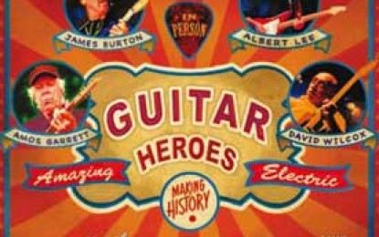 James Burton, Albert Lee, Amos Garrett and David Wilcox :: GUITAR HEROES