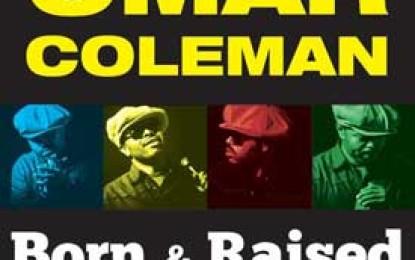 Omar Coleman :: BORN AND RAISED
