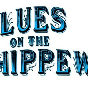Blues On the Chippewa Festival