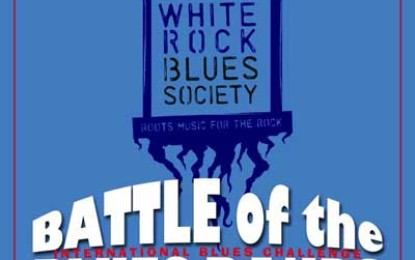 White Rock Blues Society Blues Challenge & BBQ July 26