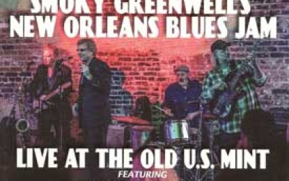 Smoky Greenwell's New Orleans Blues Jam :: LIVE AT THE OLD U.S MINT