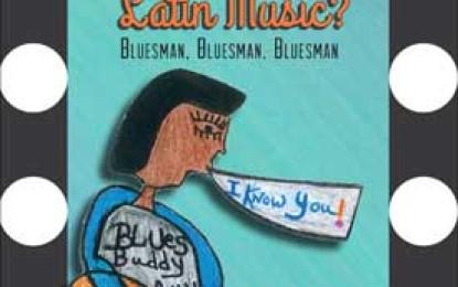 Blues!.. Why Blues & Latin Music?