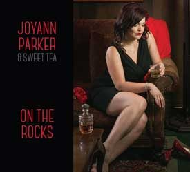Joyann Parker & Sweet Tea