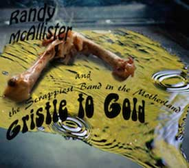 Randy McAllister & The Scrappiest Band in the Motherland