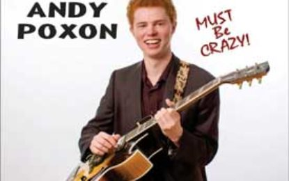 Andy Poxon :: MUST BE CRAZY