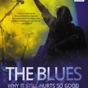 The Blues - Why it Still Hurts So Good