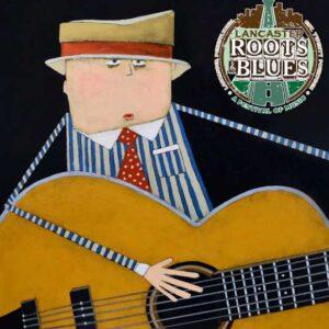 Lancaster Roots & Blues