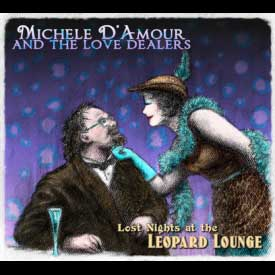 Michele D'Amour and the Love Dealers