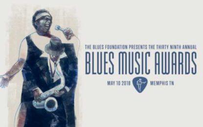 39th Blues Music Awards week May 7-11, 2018