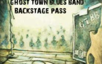 Ghost Town Blues Band:: BACKSTAGE PASS