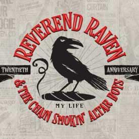 Reverend Raven & The Chain Smoking Altar Boys