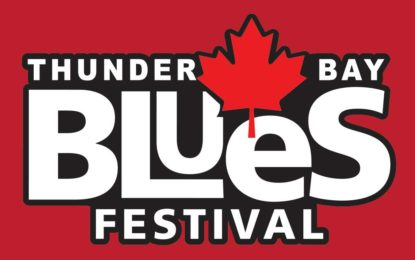 Thunder Bay Blues Festival July 6, 7 & 8