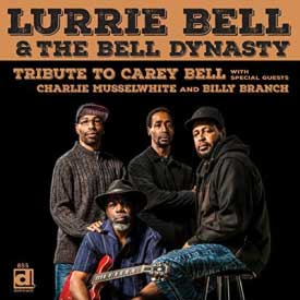 Lurrie Bell & The Bell Dynasty