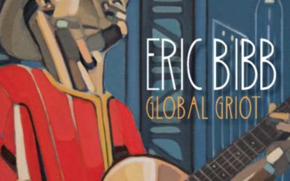 Eric Bibb :: GLOBAL GRIOT