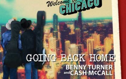 Benny Turner and Cash McCall :: GOING BACK HOME