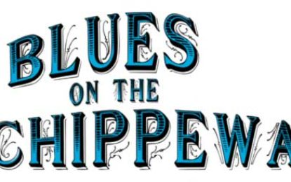 Blues On The Chippewa Aug 2-4, Durand, WI Free Admission!