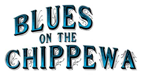 Blues On The Chippewa
