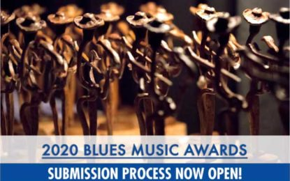 2020 Blues Music Awards Submissions have Started