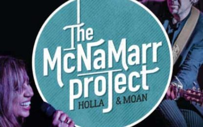 The McNaMarr Project :: HOLLA & MOAN