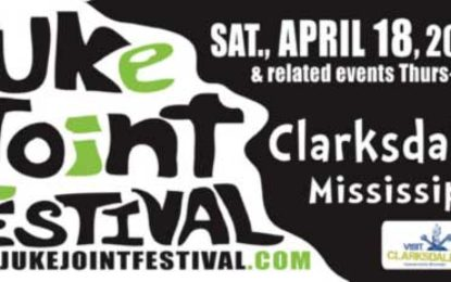 Clarksdale's Juke Joints will be Jumping April 16-19