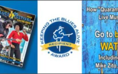 Blues Festival Guide Magazine Media Platforms Feature Livestreams & Online Concerts & more