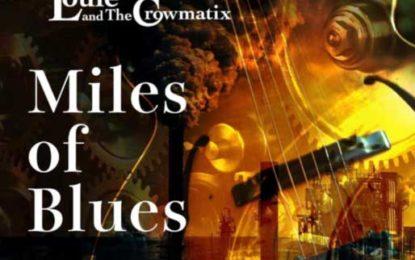 Professor Louie & The Crowmatix :: MILES OF BLUES